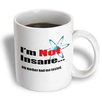 3drose Big Bang Theory  Not Insane My Mother Had Me Tested Sheldon Quote Ceramic Photo