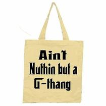 Ain't Nuthin' but a G Thang Tote Bag / Snoop Dogg Godfather 2pac La Cali 90s Rap Photo