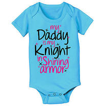 Baby One Piece My Daddy Is My Knight in Shining Armor Turquoise Novelty Photo