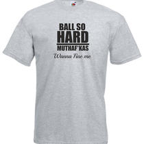 Ball So Hard Paris Inspired Printed Tshirt Photo