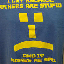 Big Bang Theory Sad Face I Cry Because Others Are Stupid Large Blue T-Shirt Nerd Photo