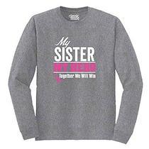 Breast Cancer Awareness - My Sister My Hero - Pink Ribbon - Long Sleeve T-Shirt Photo