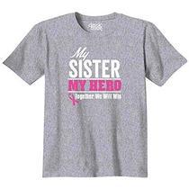 Breast Cancer Awareness - My Sister My Hero - Pink Ribbon - T-Shirt Photo