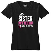 Breast Cancer Awareness - My Sister My Hero - Pink Ribbon - Womens v-Neck Photo
