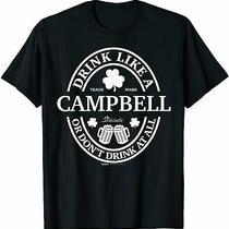 Drink Like a Campbell Shamrock St Patricks Day T-Shirt Size S-5xl Photo