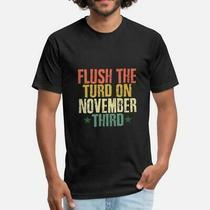 Flush the Turd on November 3rd Impeach Donald Anti Trump T-Shirt Black Cotton... Photo