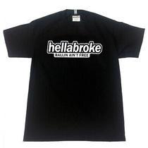 Hellabroke T-Shirt S-2xl Adult Humor Tshirt Funny Jdm Stance Ballin Flush Euro Photo