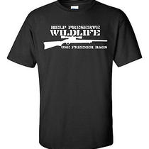Help Preserve Wildlife-Use Freezer Bags-T-Shirt-All Sizes Available Small to 6xl Photo