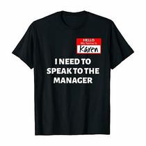 New Karen Halloween Costume Speak to the Manager Saying Funny T-Shirt Size 2xl Photo