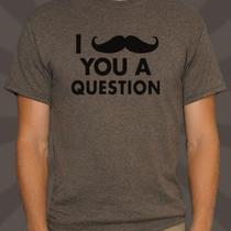 New Mustache You a Question Shirt All Sizes/colors m&w Moustache Sean Connery Photo
