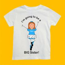 Personalized Going to Be a Big Sister Ballet Shirt Any Names Colors and Size Photo