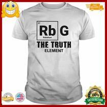Ruth Bader Ginsburg the Truth Element Shirt Photo