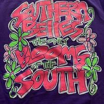 Southern Belle T Shirt - Southern Belles the Only Bloom of the South - Size S Photo