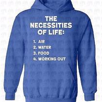 The Necessities of Life Hoodie Hooded Sweatshirt Sweater Air Water Food Workout Photo