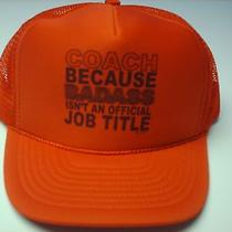 Unique Mesh Foam Trucker Hat Ball Cap Red Coach Because Badass Isn't Job Title Photo