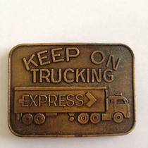 Vintage Keep on Trucking Express Metal Belt Buckle. Photo