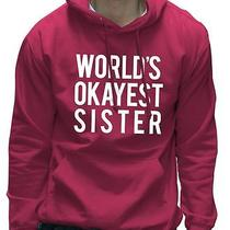World's Okayest Sister Birthday Present Gift Hoodie Photo
